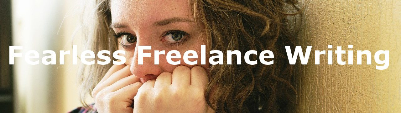 Fearless Freelance Writing